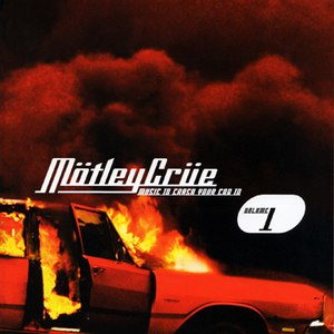 Mötley Crüe альбом Music to Crash Your Car To