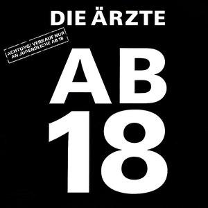 Die Ärzte альбом Ab 18
