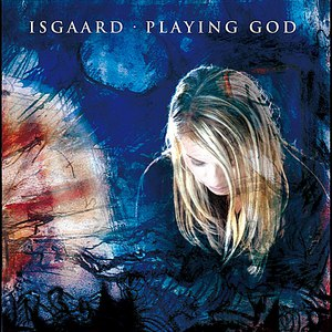 Isgaard альбом Playing God