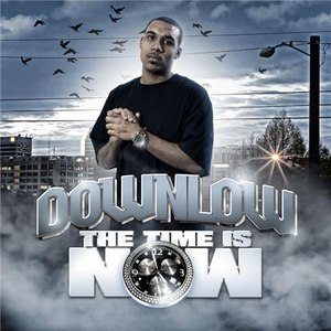 Downlow альбом The Time Is Now