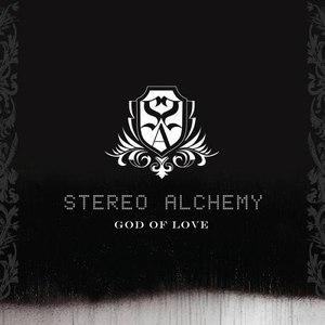 Stereo Alchemy альбом God of Love