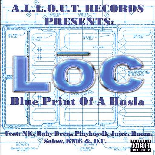 Loc альбом Blue Print Of A Husla