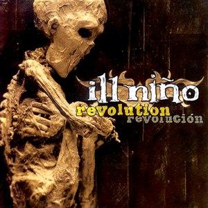 Ill Niño альбом Revolution Revolución