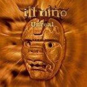 Ill Niño альбом Unreal