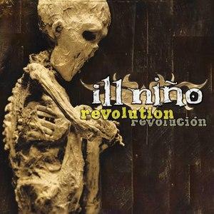 Ill Niño альбом Revolution Revolucion [Special Edition]