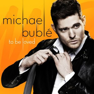 Michael Bublé альбом To Be Loved
