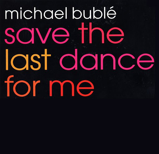 Michael Bublé альбом Save The Last Dance For Me EP