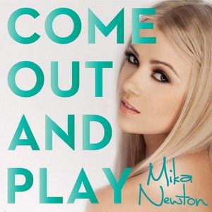 Mika Newton альбом Come Out and Play
