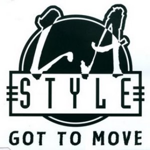 L.A. Style альбом Got To Move