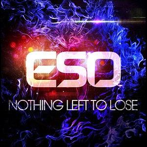 ESO альбом Nothing Left to Lose