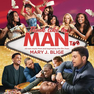 Mary J. Blige альбом Think Like a Man Too (Music from and Inspired by the Film)