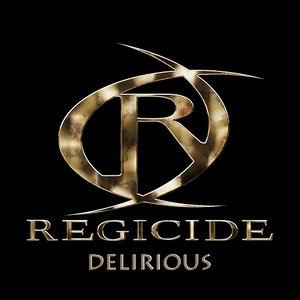 Regicide альбом Delirious