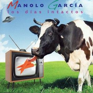 Manolo García альбом Los Dias Intactos