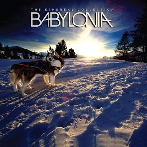 Babylonia альбом The Ethereal Collection