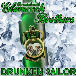 Glamrock Brothers альбом Drunken Sailor