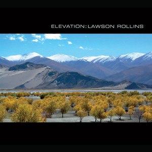 Lawson Rollins альбом Elevation