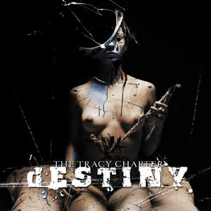 Destiny альбом The Tracy Chapter