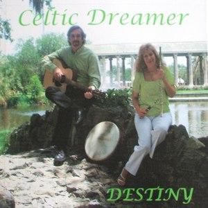 Destiny альбом Celtic Dreamer