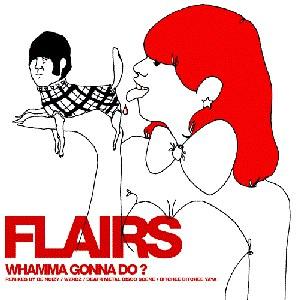 Flairs альбом Whamma Gonna Do?