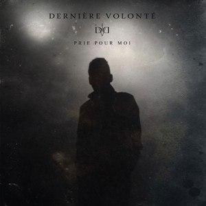 Dernière Volonté альбом Prie Pour Moi