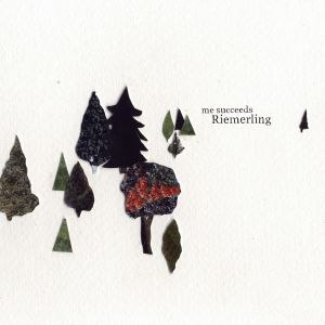 Me Succeeds альбом Riemerling
