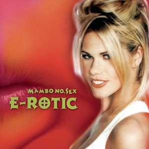 E-Rotic альбом Mambo No. Sex