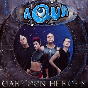 AQUA альбом Cartoon Heroes