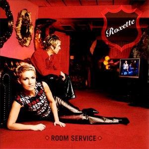 Roxette альбом Room Service