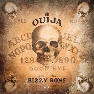 Bizzy Bone альбом Mr Ouija