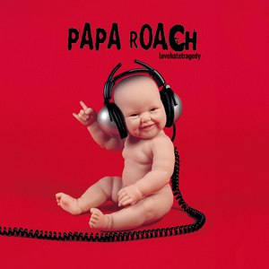 Papa Roach альбом LoveHateTragedy