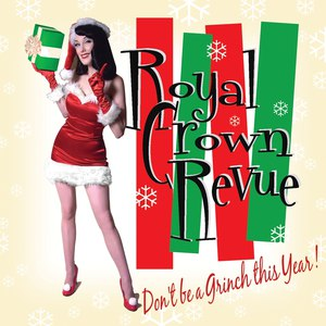 Royal Crown Revue альбом Don't Be a Grinch This Year