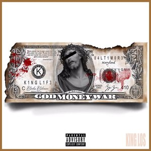 King Los альбом God, Money, War