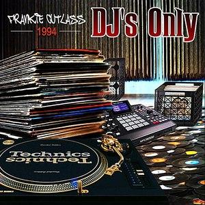 Frankie Cutlass альбом DJ's Only