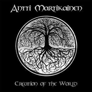 Antti Martikainen альбом Creation of the World