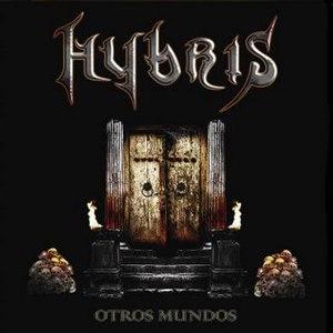 Hybris альбом Otros Mundos