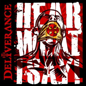 Deliverance альбом Hear What I Say!