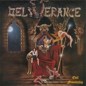 Deliverance альбом Evil Friendship