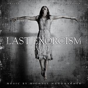 Michael Wandmacher альбом The Last Exorcism: Part II (Original Motion Picture Soundtrack)