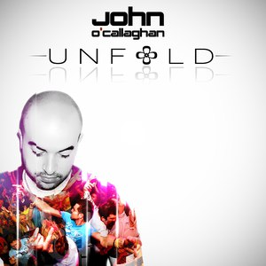 John O'Callaghan альбом Unfold