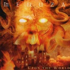 Meduza альбом Upon the World