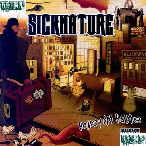 Sicknature альбом Honey I'm Home