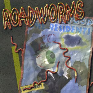 The Residents альбом Roadworms