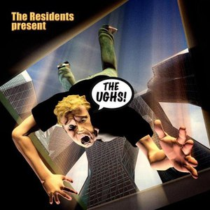 The Residents альбом The UGHS!