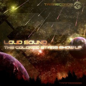 Loud Sound альбом The Colored Stars Show LP