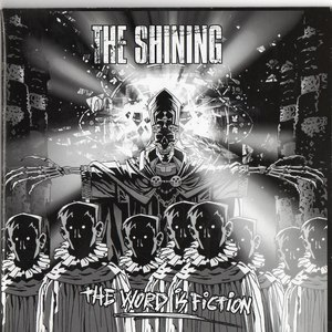 The Shining альбом The Word Is Fiction