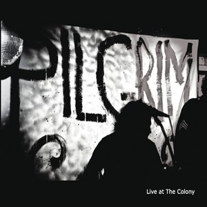Pilgrim альбом Live At the Colony