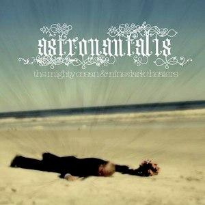 Astronautalis альбом The Mighty Ocean & Nine Dark Theaters