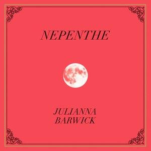 Julianna Barwick альбом Nepenthe