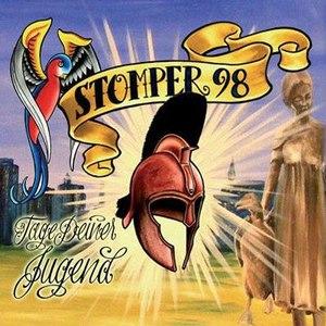 Stomper 98 альбом Tage Deiner Jugend