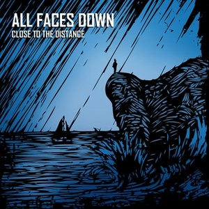 All Faces Down альбом Close to the distance